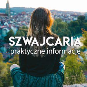 Szwajcaria - poradnik