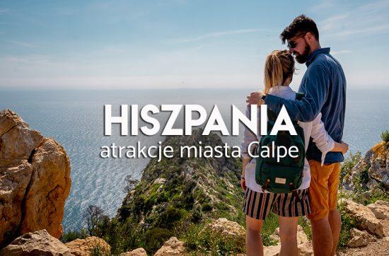 Calpe - co zwiedzać w Hiszpanii