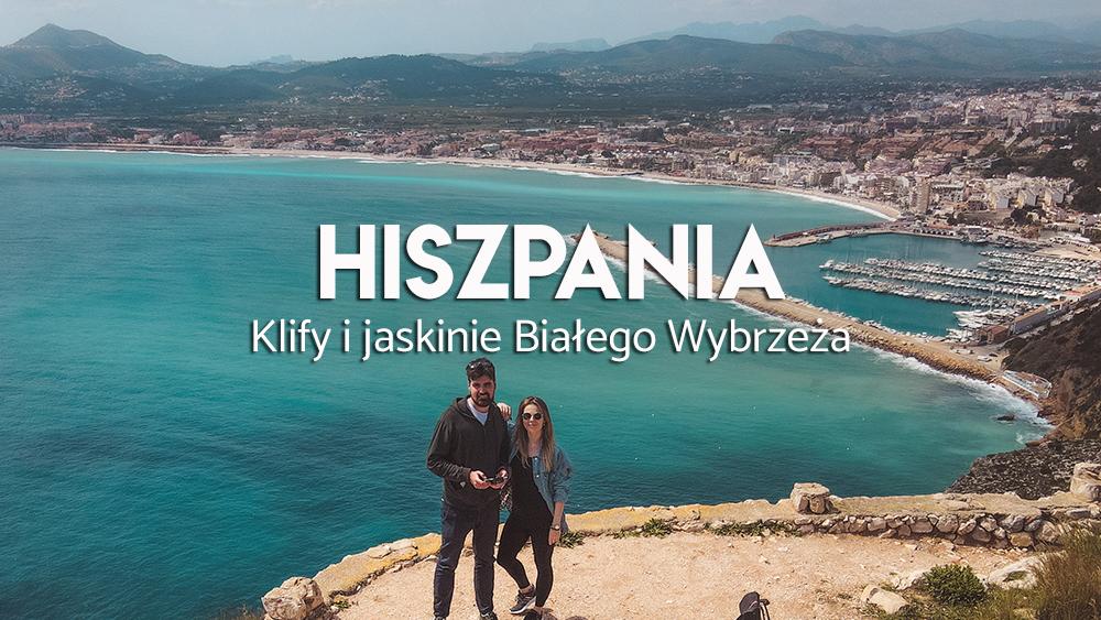 Hiszpania - atrakcje wybrzeża Costa Blanca