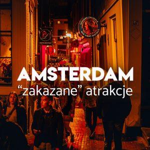 amsterdam na weekend - nocne atrakcje