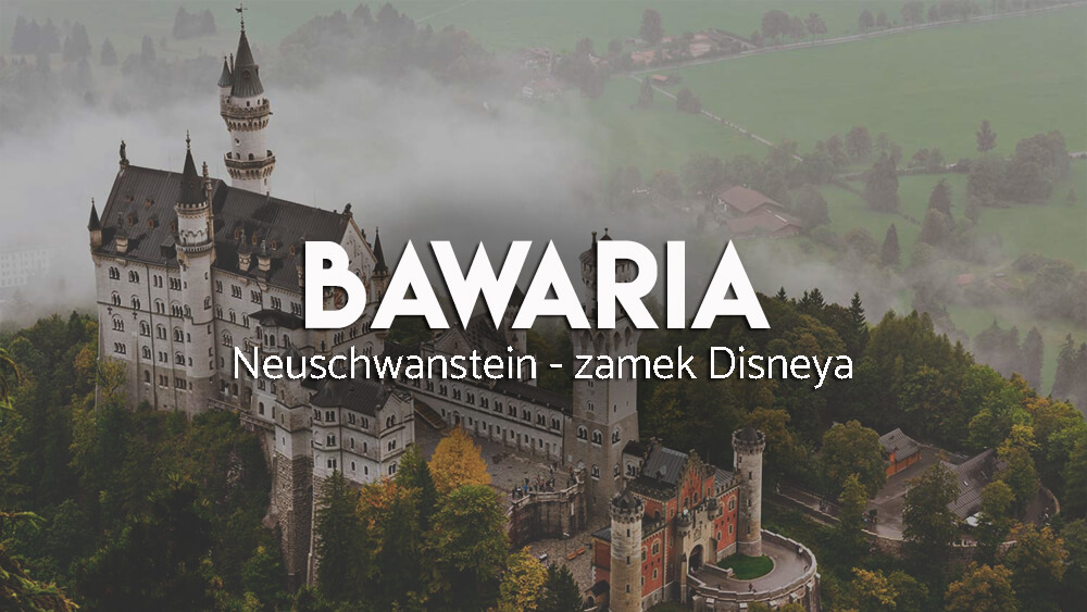 Neuschwanstein - piękny zamek w Bawarii