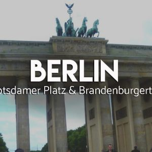 Atrakcje Berlina Potsdamer Platz i Brandenburgertor