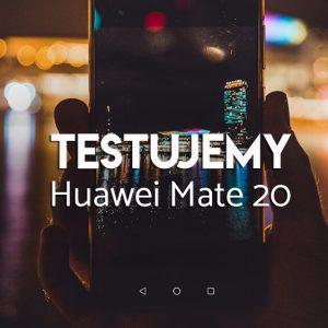 Test huaweia Mate 20