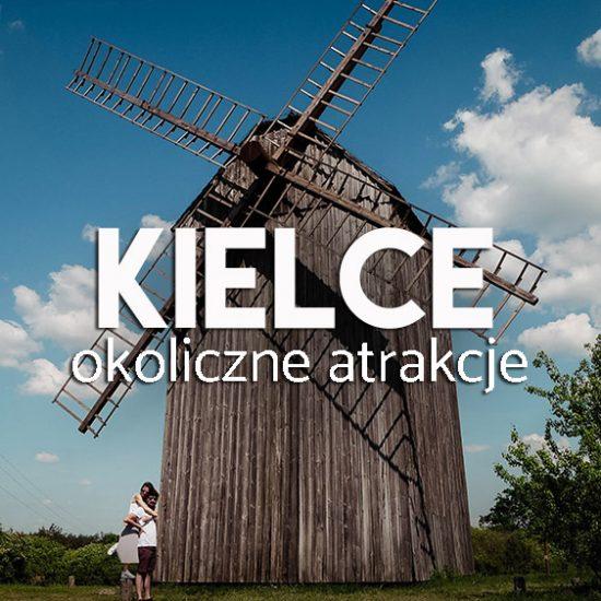 Kielce i okolice- atrakcje na weekend