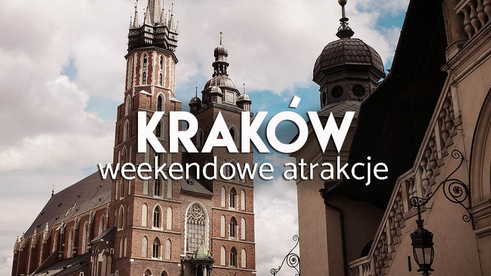 Babski weekend w Krakowie - co robić