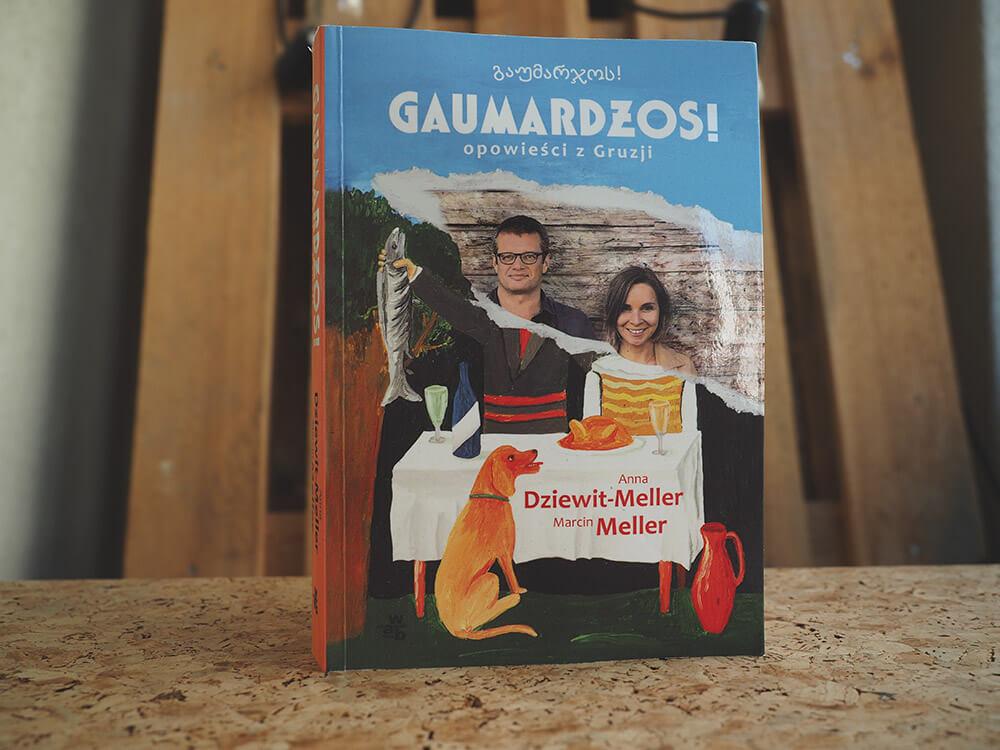 Książka Mellera o Gruzji Gaumardżos! opowieści z Gruzji