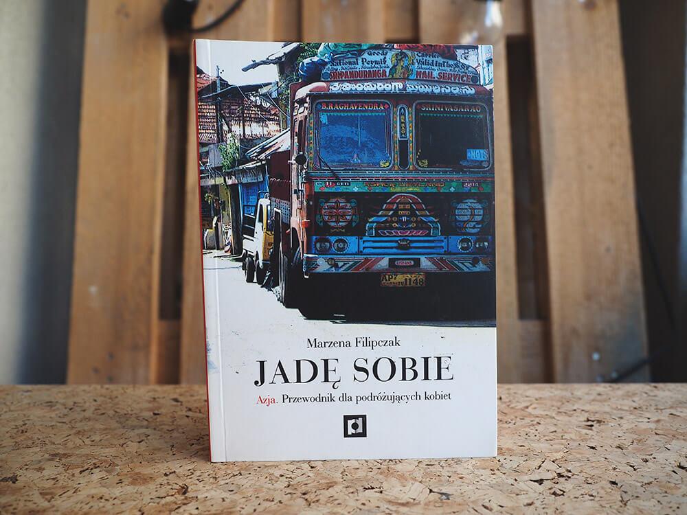 Książka o podróżowaniu po Azji - Jadę Sobie
