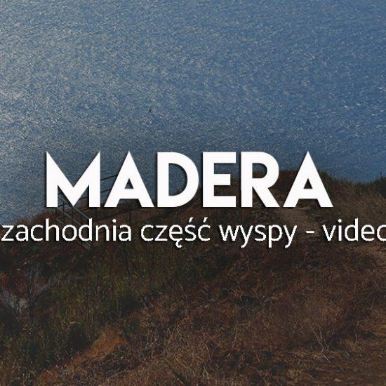 Madera- relacja video