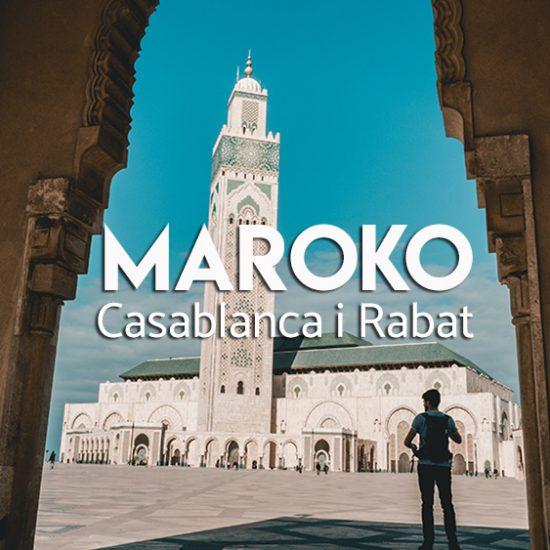 Maroko atrakcje - Casablanca i Rabat