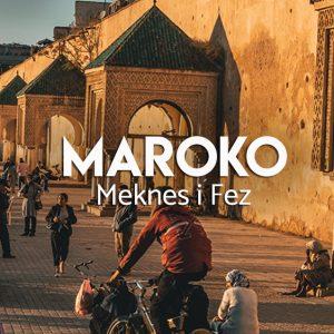 maroko fez i meknes