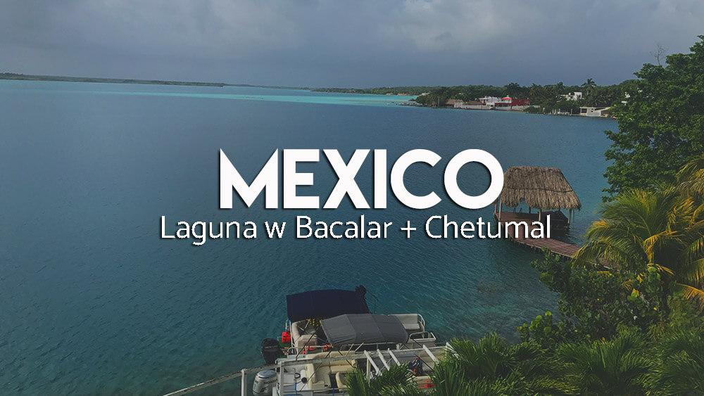 Zatoka Bacalar w Meksyku