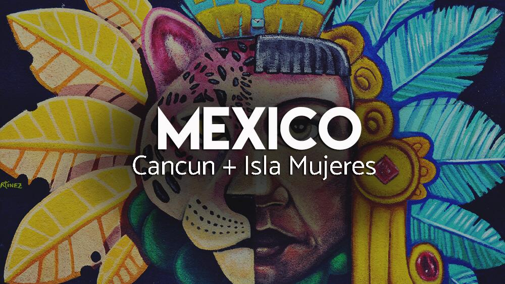 Cancun i Wyspa kobiet - atrakcje Meksyku