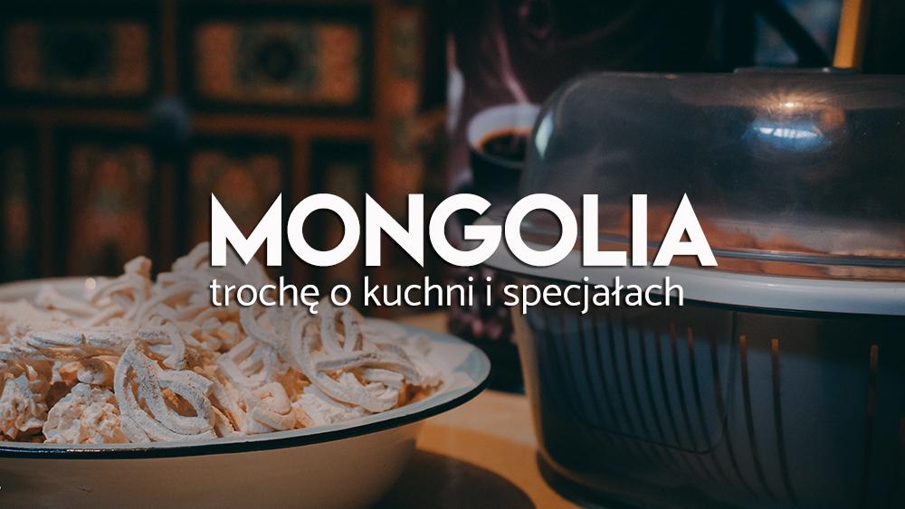 Kuchnia Mongolska Potrawy Zwyczaje Co Jeść Wywczas
