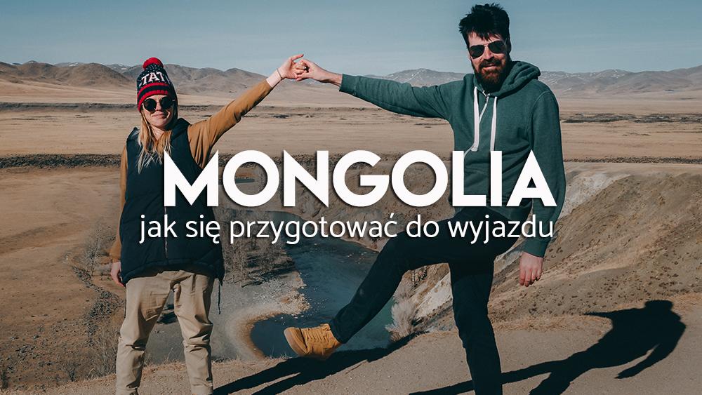 poradnik o Mongolii, przygotowania