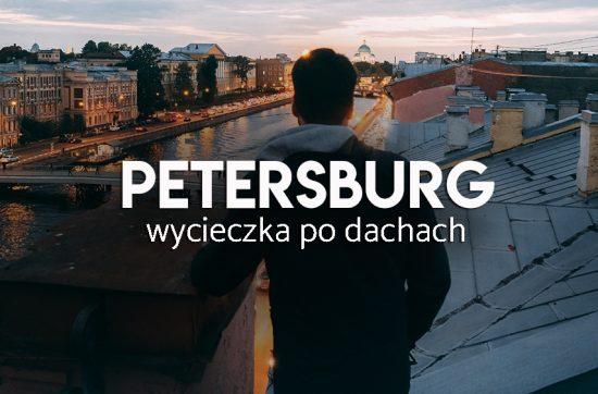 wycieczka po dachach Petersburga