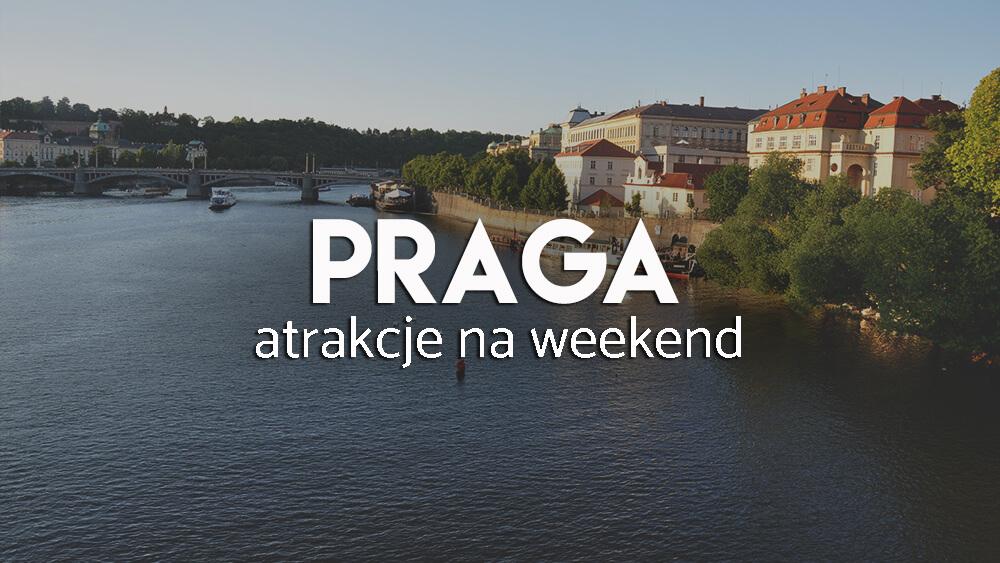 3 dni w Pradze – praktyczny poradnik