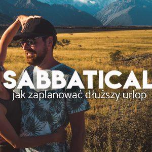 urlop sabbatical jak zaplanowac wyjazd