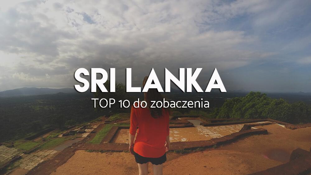 najważniejsze atrakcje Sri Lanki