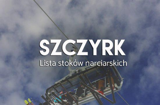Szczyrk - lista stoków narciarskich