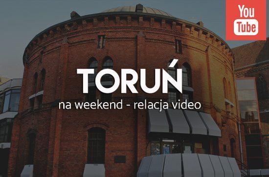 Toruń na weekend - relacja wideo