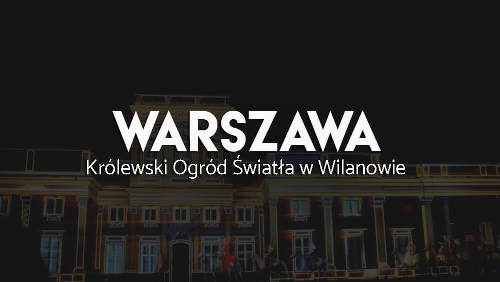 Warszawa Nocą Pokaz świateł W Wilanowie Wywczas