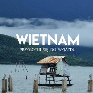 Artykuły i porady o Wietnamie