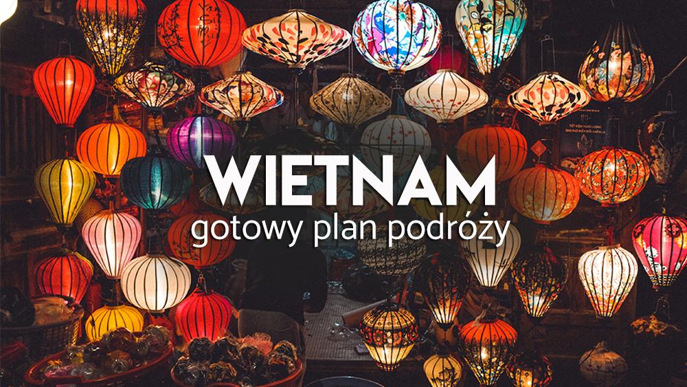 wietnam - plan wycieczki